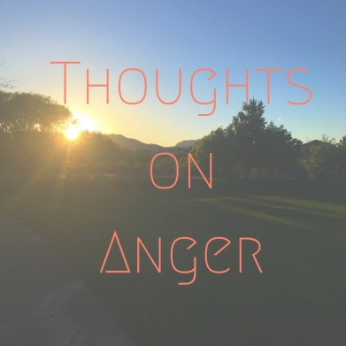 Thoughts on Anger.jpg